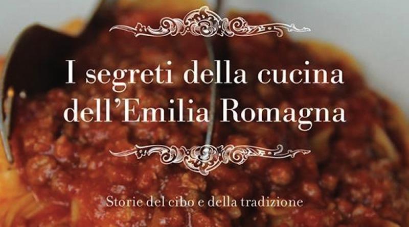 I segreti dell'Emilia Romagna in cucina