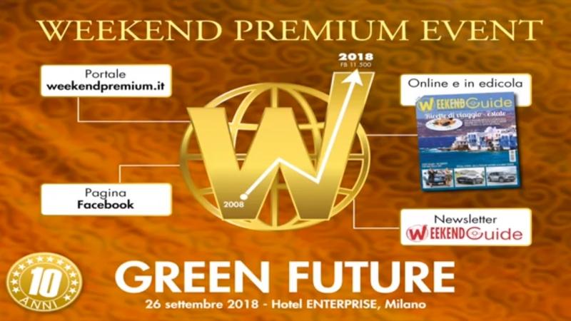 "WEEKEND PREMIUM EVENT 2018 – ""GREEN FUTURE – PRIMATI E PREMIATI"""